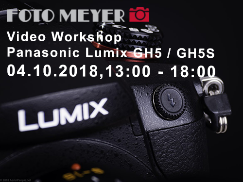 Foto Meyer Berlin – Video Workshop mit der Panasonic Lumix GH5 / GH5S